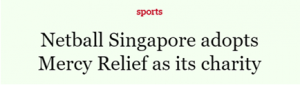 to-2016-06-30-netball-singapore-adopts-mercy-relief-as-its-charity-p1